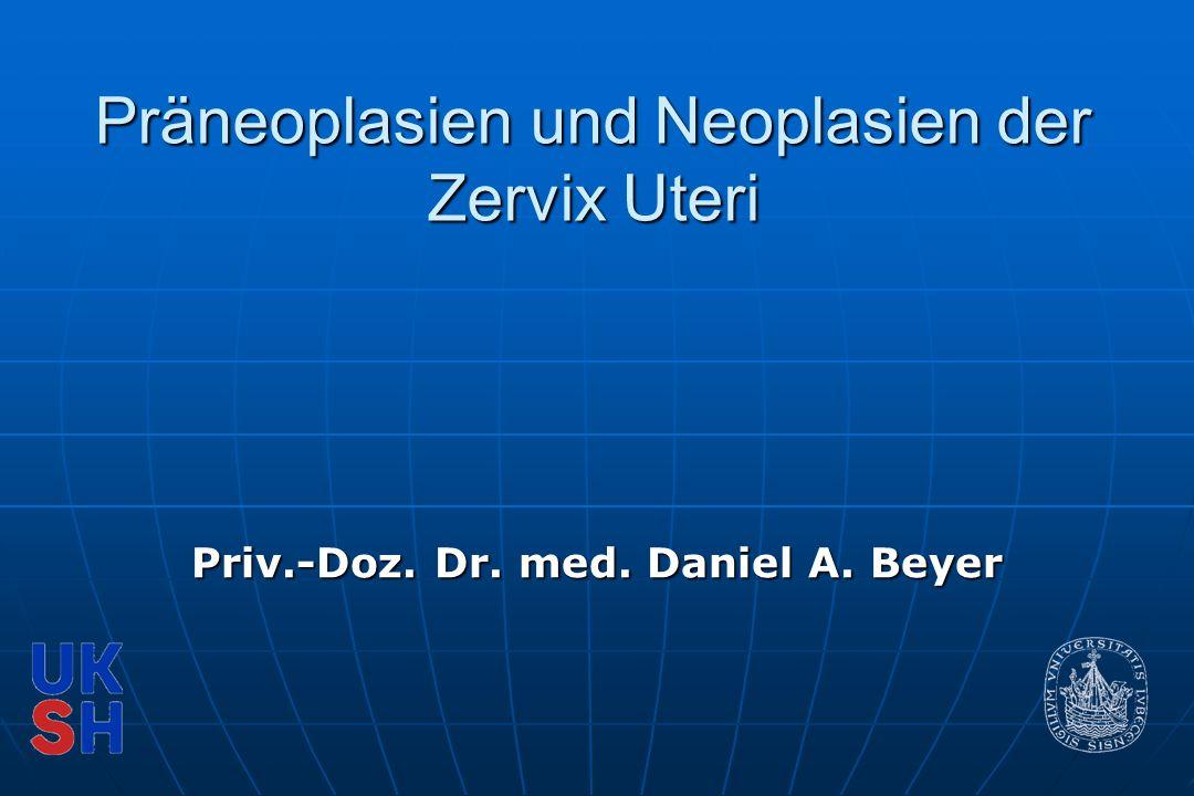Präneoplasien und Neoplasien der Zervix Uteri