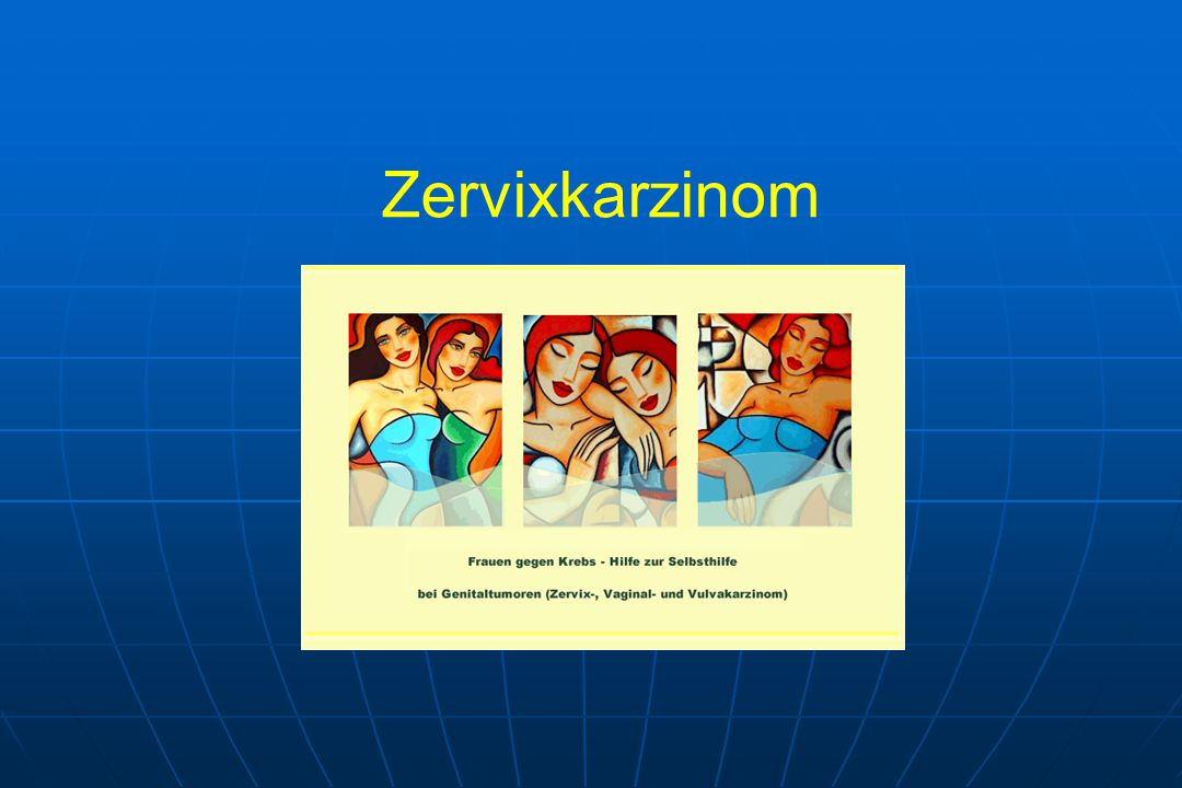Zervixkarzinom