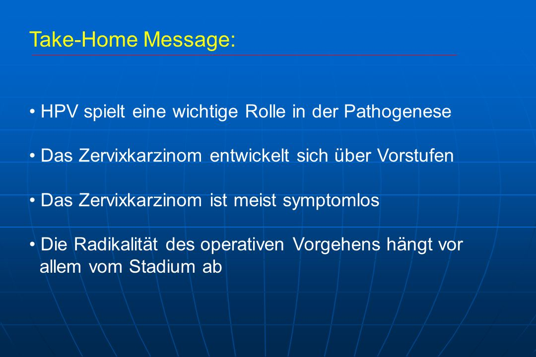 Take-Home Message: HPV spielt eine wichtige Rolle in der Pathogenese