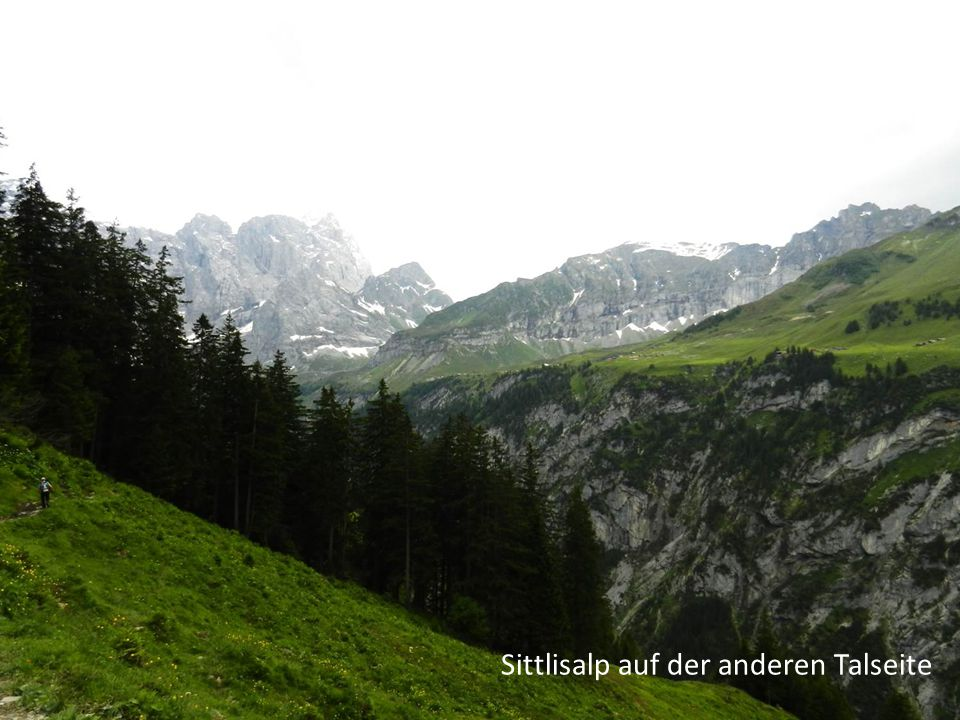 Sittlisalp auf der anderen Talseite