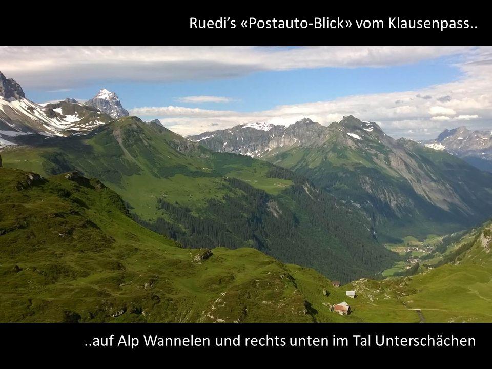 Ruedi's «Postauto-Blick» vom Klausenpass..