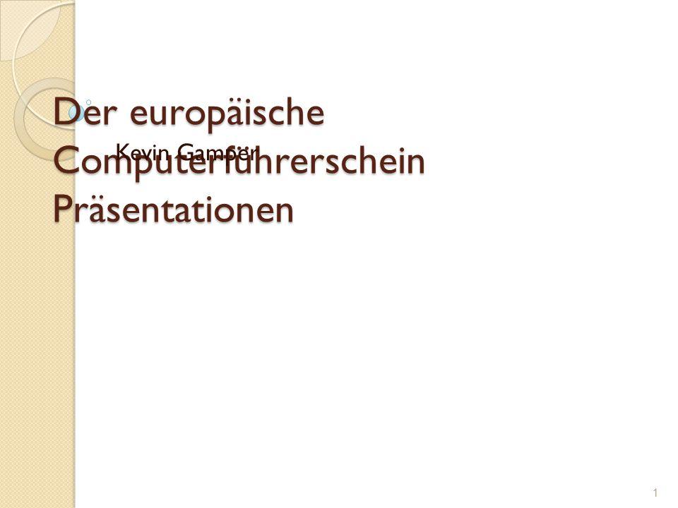 Der europäische Computerführerschein Präsentationen