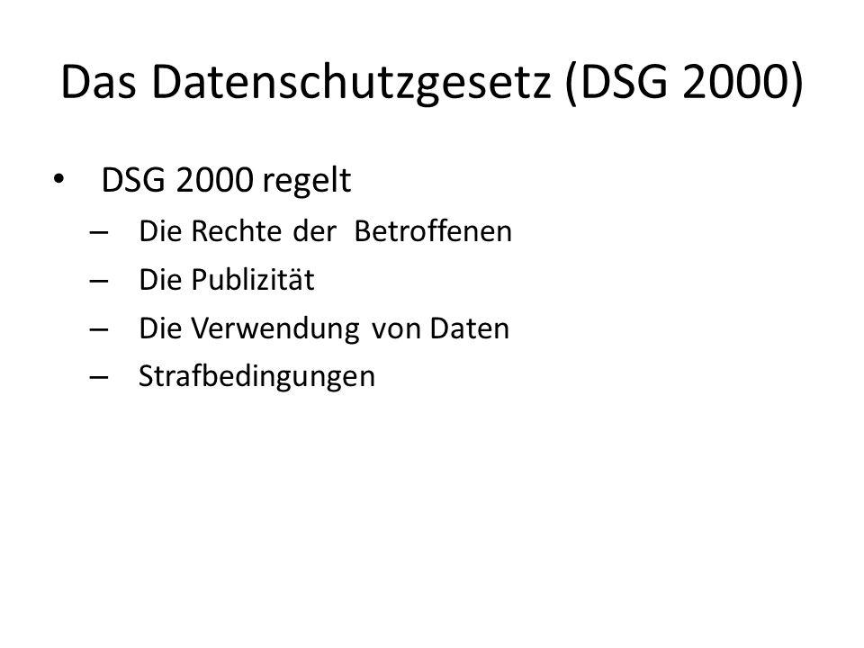 Das Datenschutzgesetz (DSG 2000)