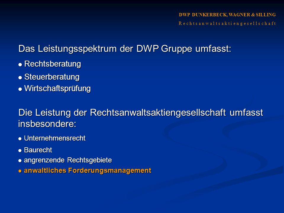 Das Leistungsspektrum der DWP Gruppe umfasst: