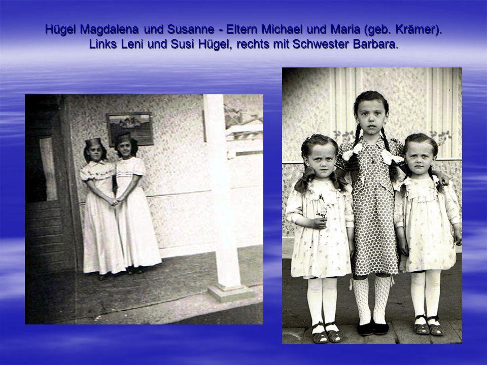Hügel Magdalena und Susanne - Eltern Michael und Maria (geb. Krämer)