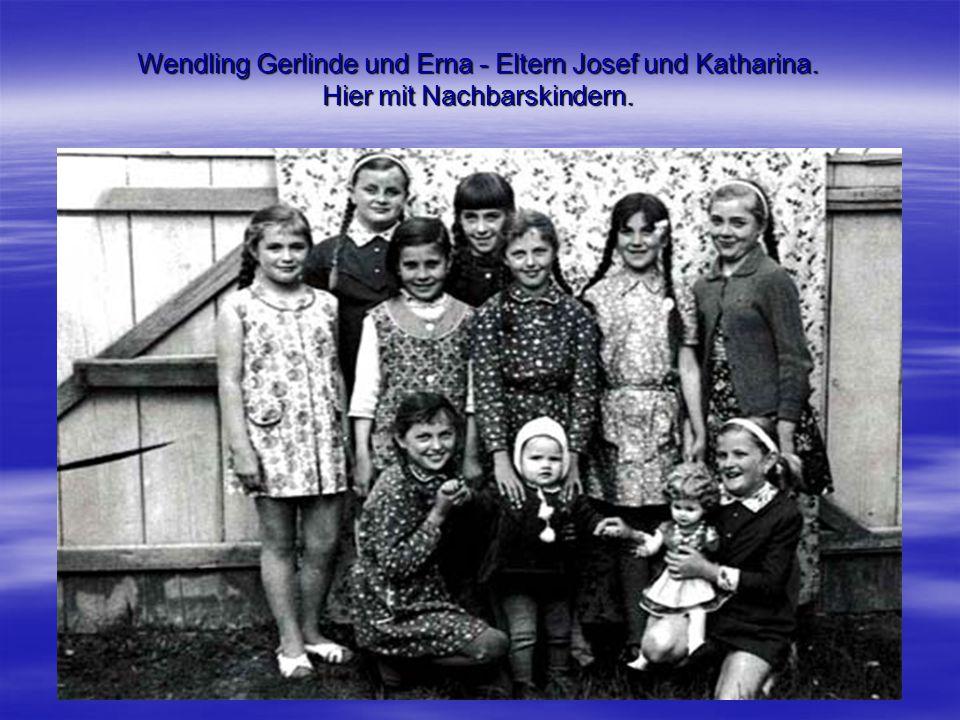 Wendling Gerlinde und Erna - Eltern Josef und Katharina