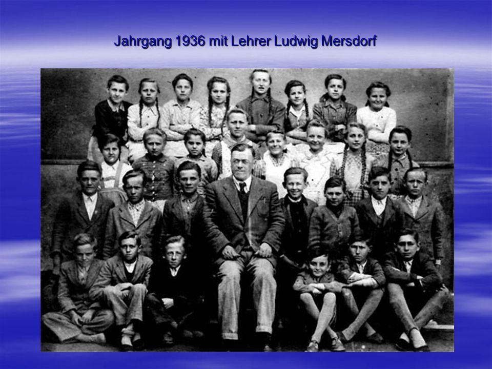 Jahrgang 1936 mit Lehrer Ludwig Mersdorf