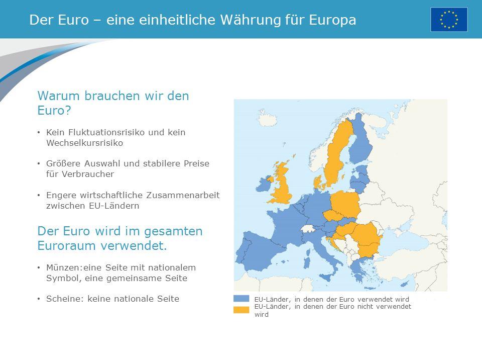 Der Euro – eine einheitliche Währung für Europa