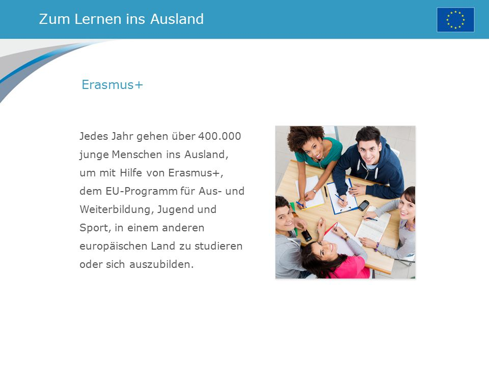 Zum Lernen ins Ausland Erasmus+