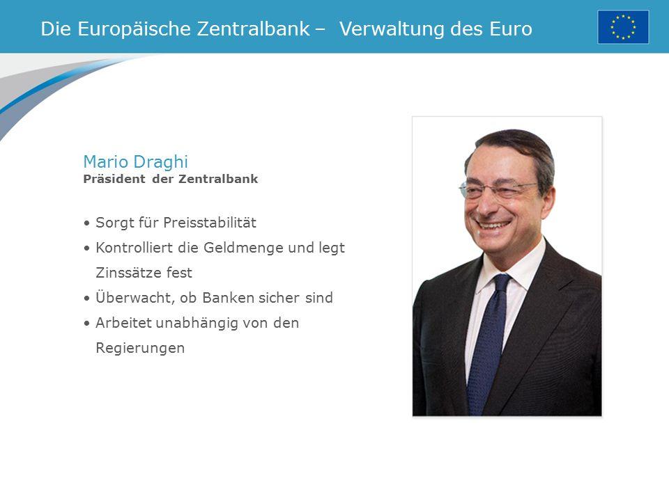 Die Europäische Zentralbank – Verwaltung des Euro