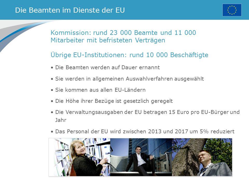 Die Beamten im Dienste der EU