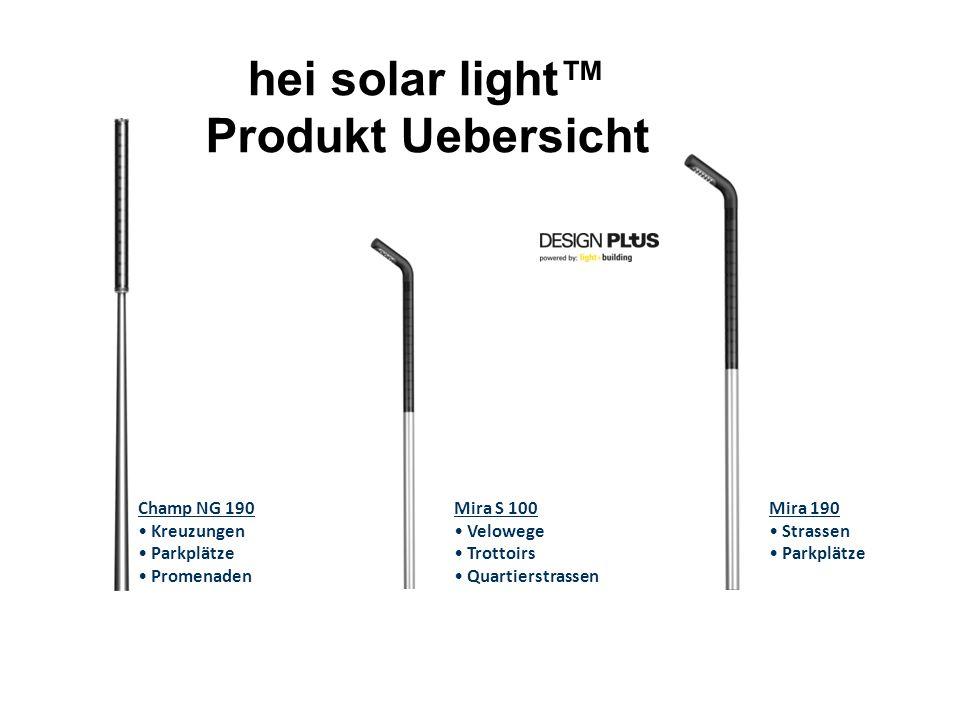 hei solar light™ Produkt Uebersicht