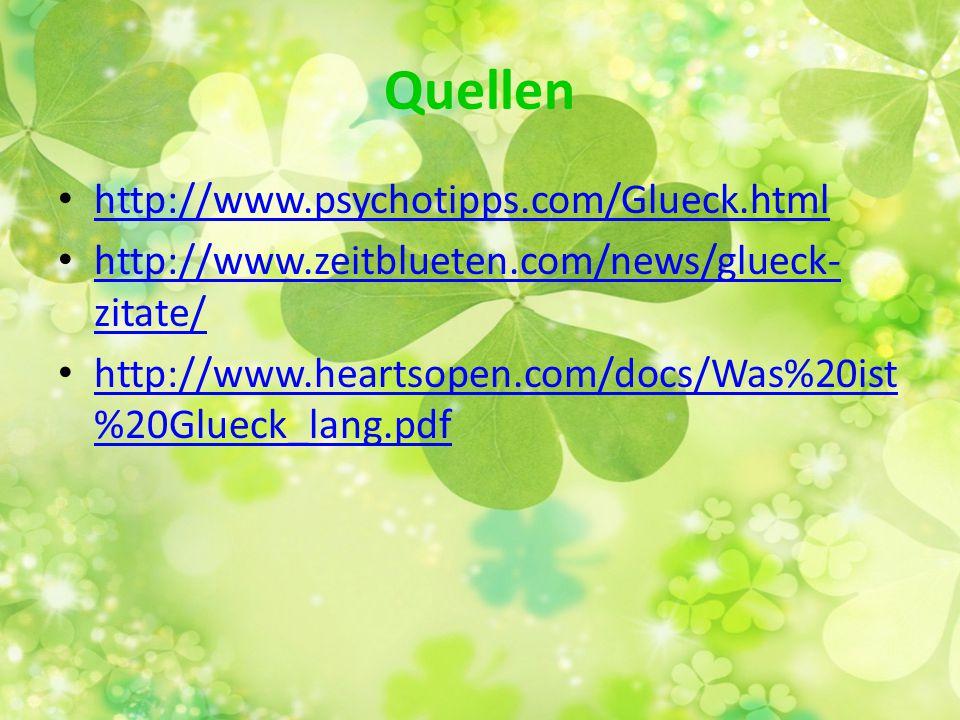 Quellen http://www.psychotipps.com/Glueck.html