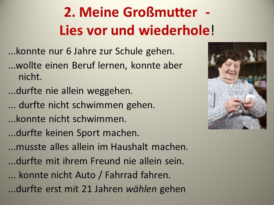2. Meine Großmutter - Lies vor und wiederhole!
