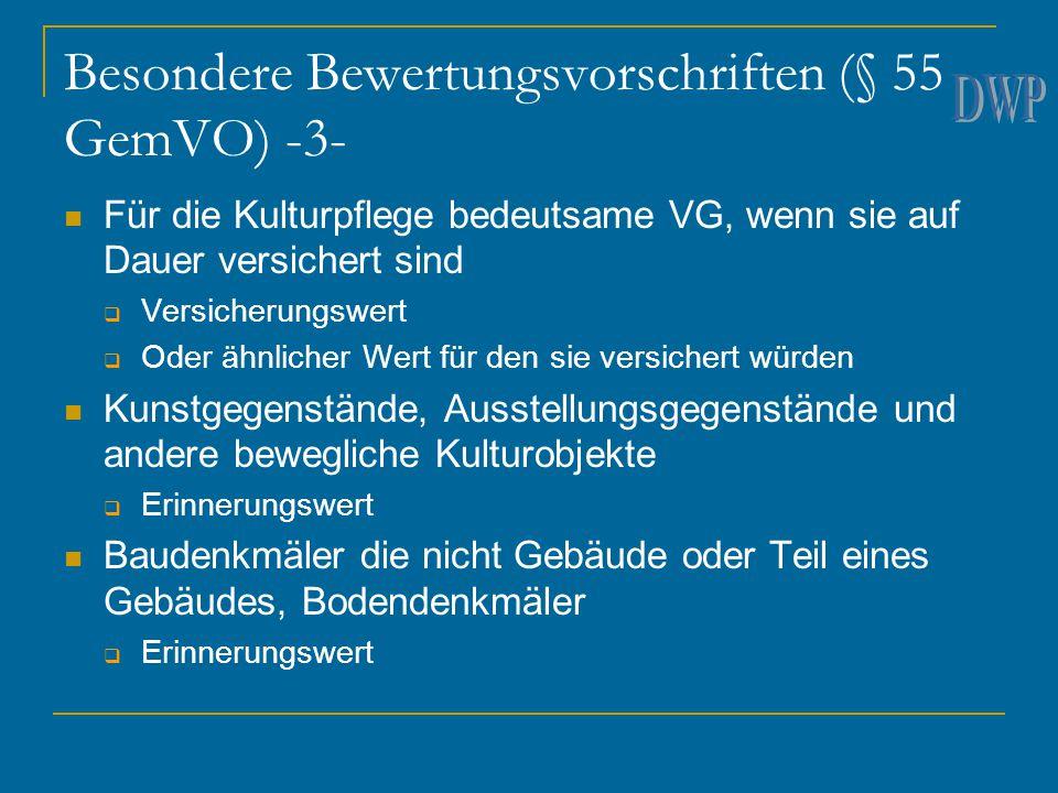 Besondere Bewertungsvorschriften (§ 55 GemVO) -3-