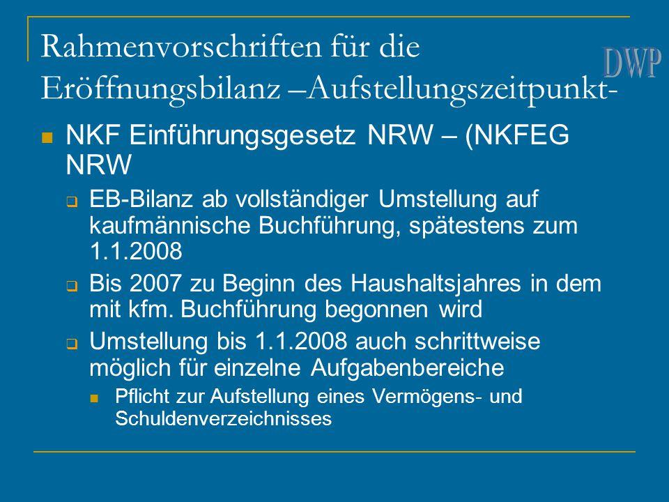 Rahmenvorschriften für die Eröffnungsbilanz –Aufstellungszeitpunkt-