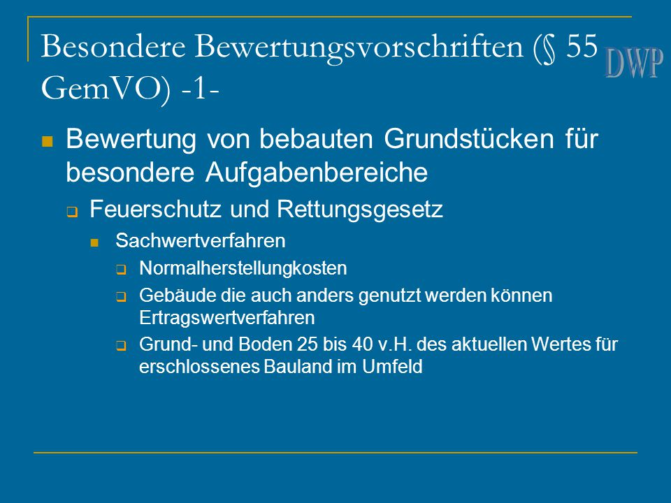 Besondere Bewertungsvorschriften (§ 55 GemVO) -1-