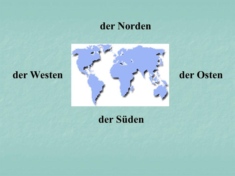 der Norden der Westen der Osten der Süden
