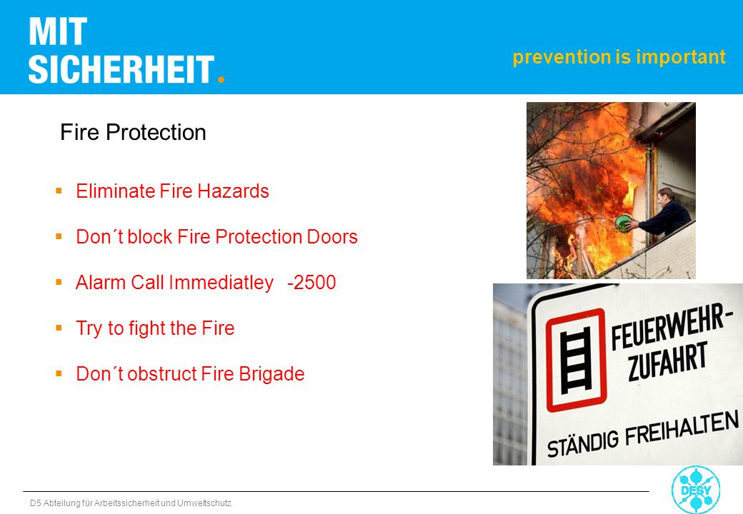 Fire Protection prevention is important Eliminate Fire Hazards