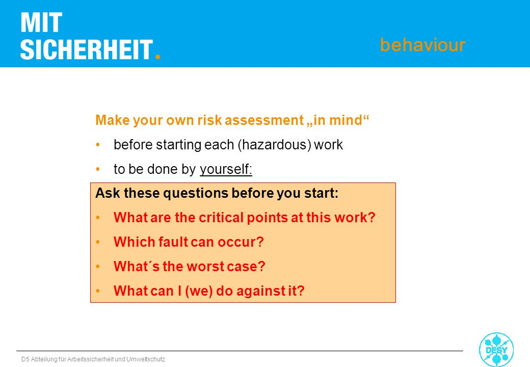 "behaviour Make your own risk assessment ""in mind"