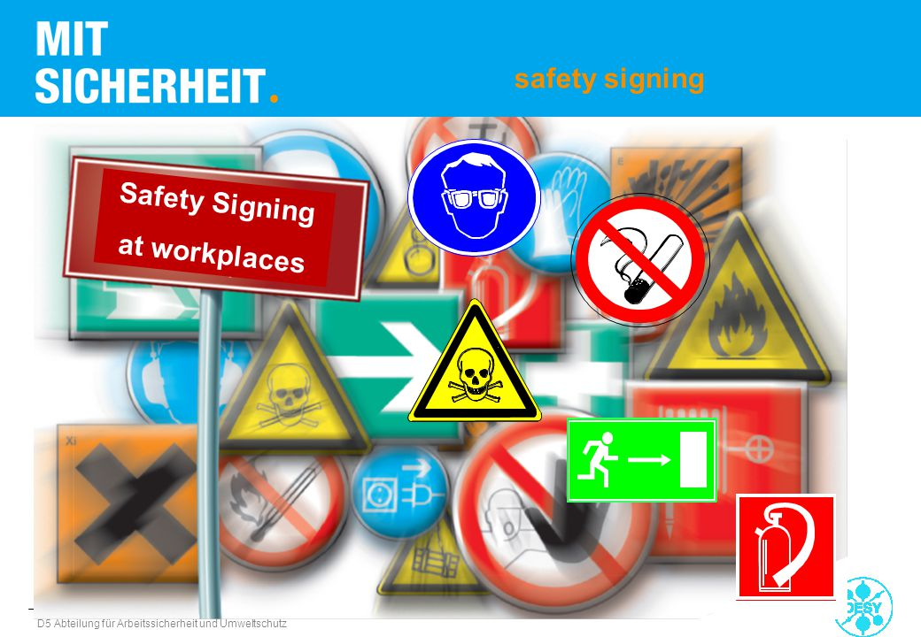 safety signing Safety Signing at workplaces
