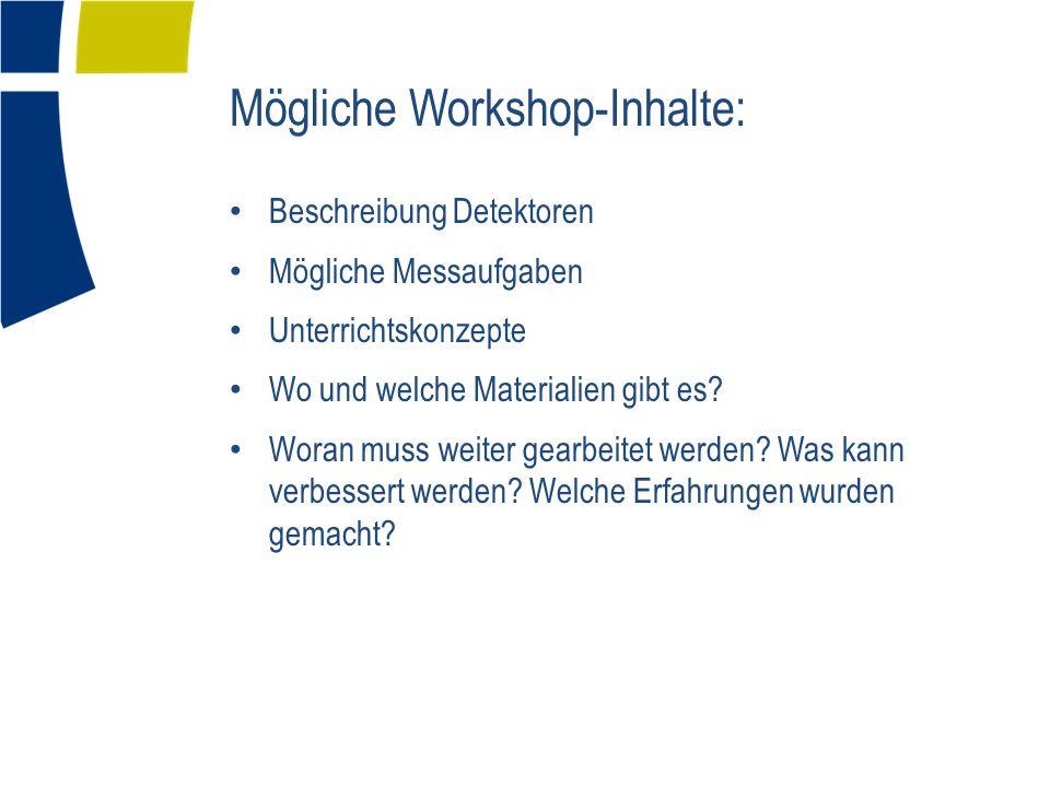 Mögliche Workshop-Inhalte: