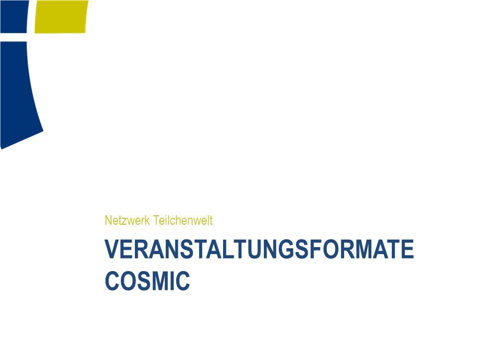 Veranstaltungsformate Cosmic