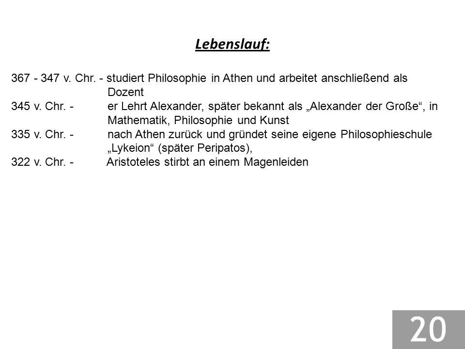 Lebenslauf: 367 - 347 v. Chr. - studiert Philosophie in Athen und arbeitet anschließend als Dozent.