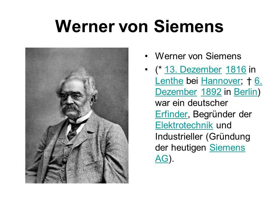 Werner von Siemens Werner von Siemens