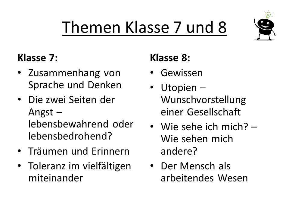 Themen Klasse 7 und 8 Klasse 7: Zusammenhang von Sprache und Denken