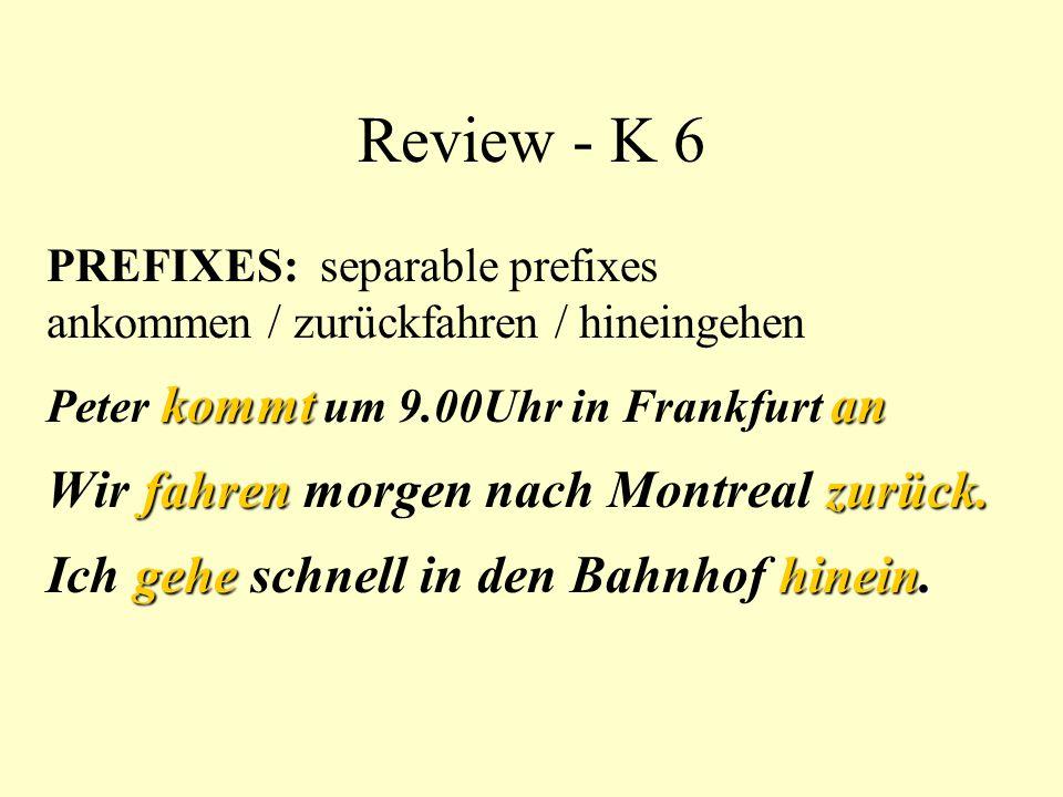 Review - K 6 Wir fahren morgen nach Montreal zurück.