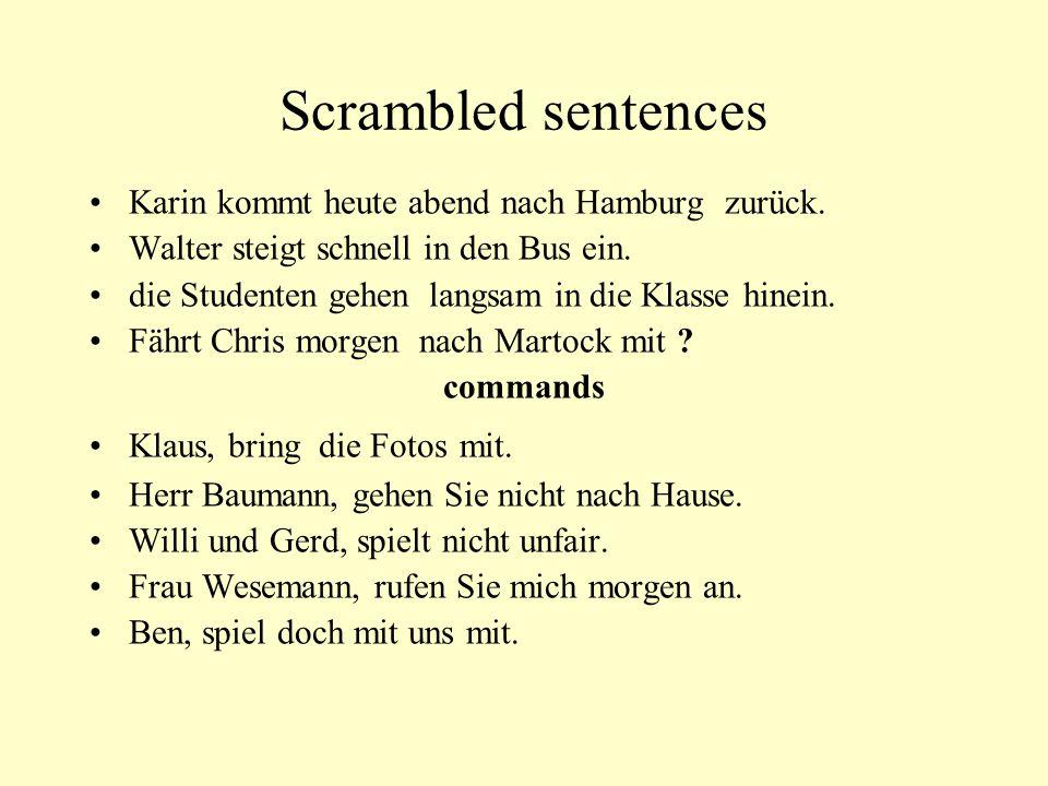 Scrambled sentences Karin kommt heute abend nach Hamburg zurück.