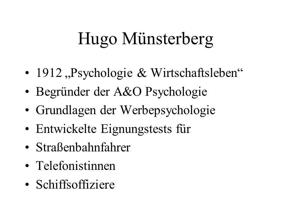 """Hugo Münsterberg 1912 """"Psychologie & Wirtschaftsleben"""