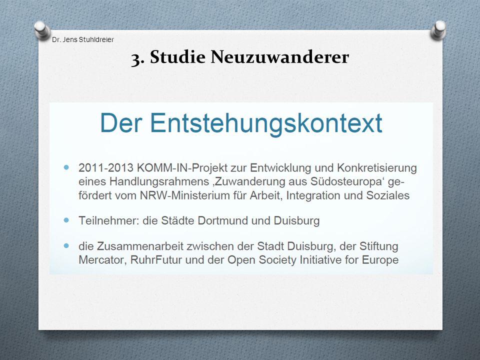 Dr. Jens Stuhldreier 3. Studie Neuzuwanderer