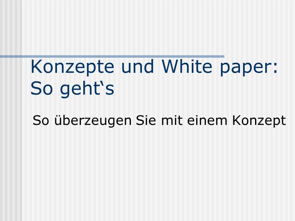 Konzepte und White paper: So geht's