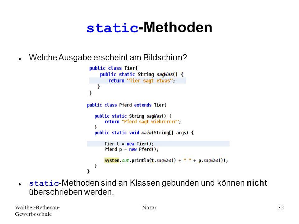 static-Methoden Welche Ausgabe erscheint am Bildschirm