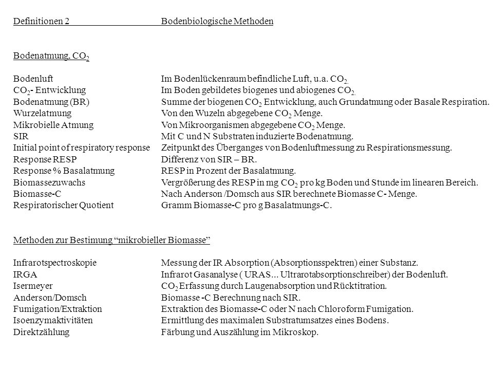 Definitionen 2 Bodenbiologische Methoden