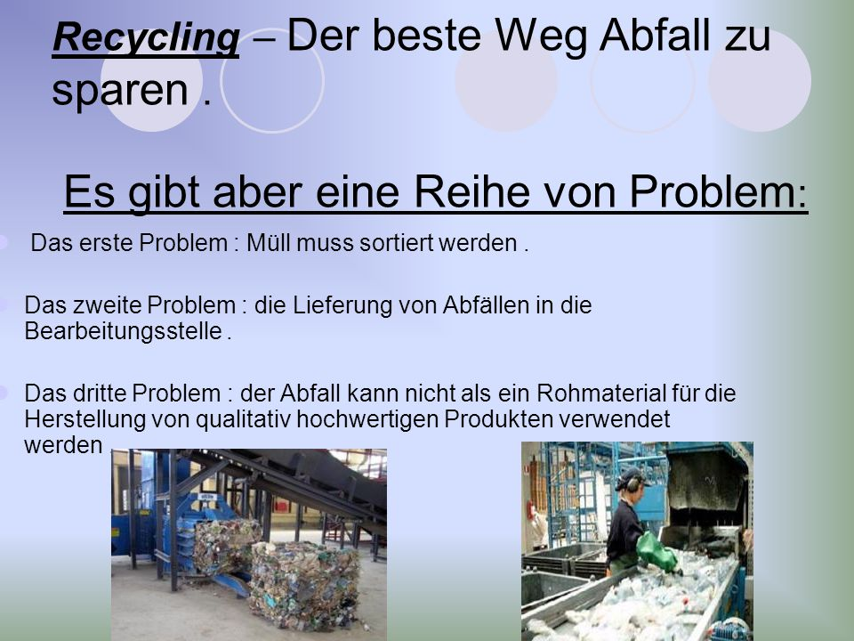 Recycling – Der beste Weg Abfall zu sparen
