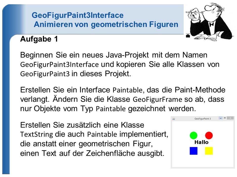 GeoFigurPaint3Interface Animieren von geometrischen Figuren