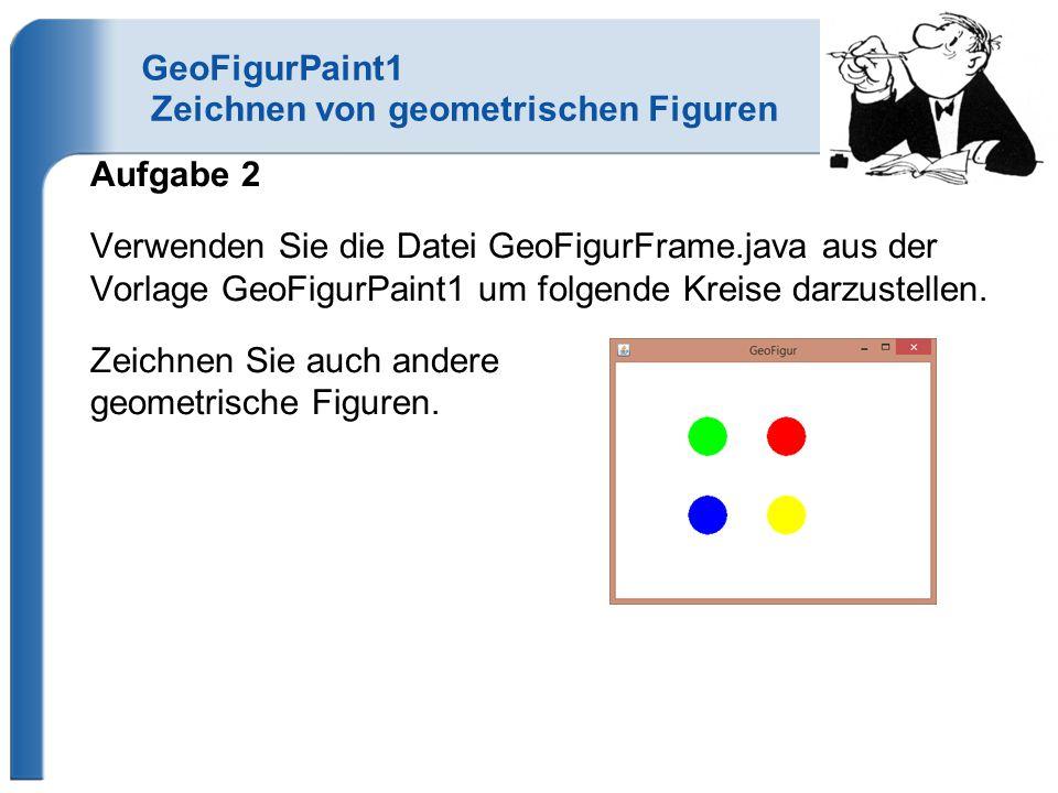 GeoFigurPaint1 Zeichnen von geometrischen Figuren