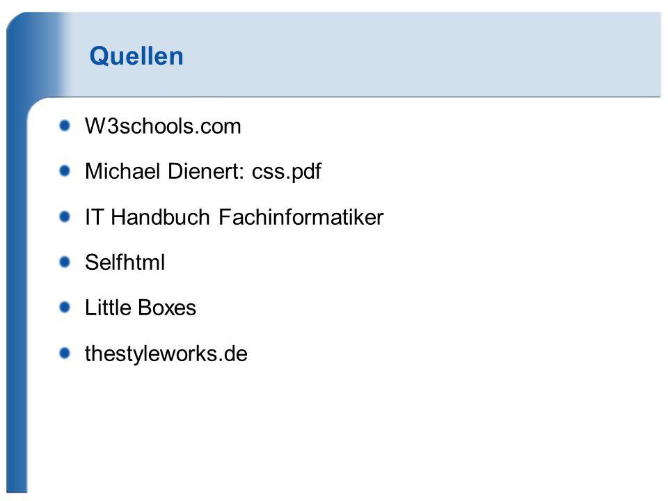 Quellen W3schools.com Michael Dienert: css.pdf