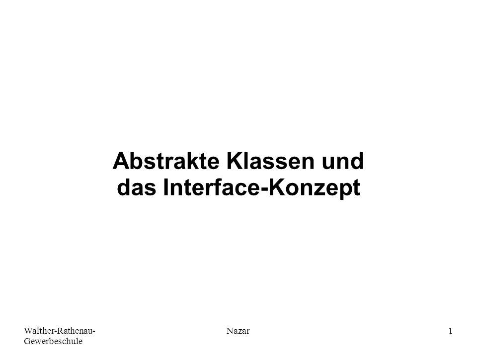 Abstrakte Klassen und das Interface-Konzept
