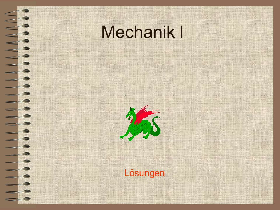 Mechanik I Lösungen