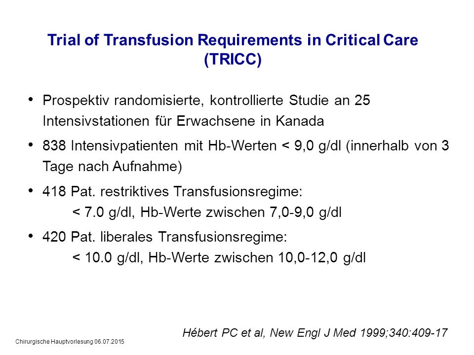 Trial of Transfusion Requirements in Critical Care (TRICC)