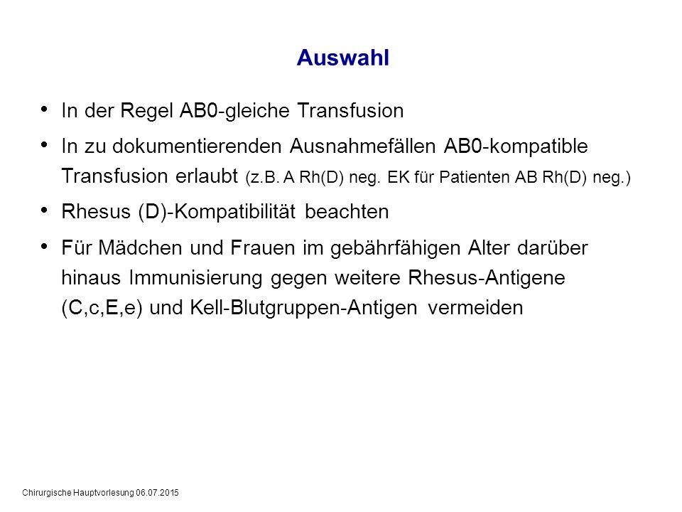 Auswahl In der Regel AB0-gleiche Transfusion