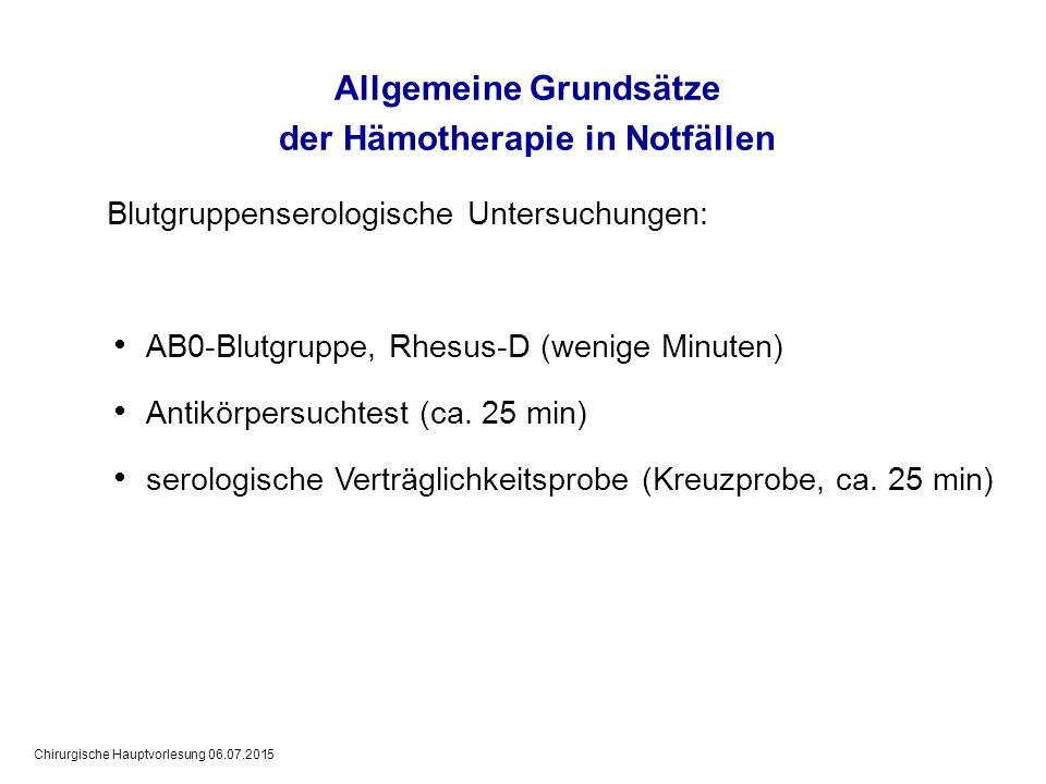 Allgemeine Grundsätze der Hämotherapie in Notfällen