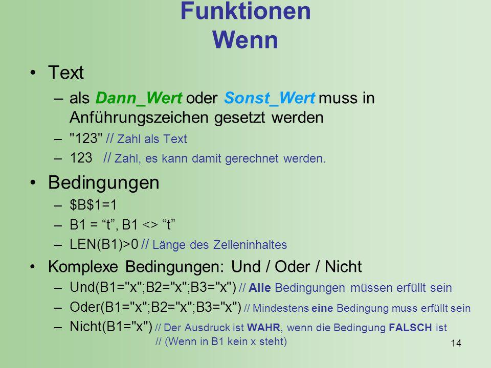 Funktionen Wenn Text Bedingungen