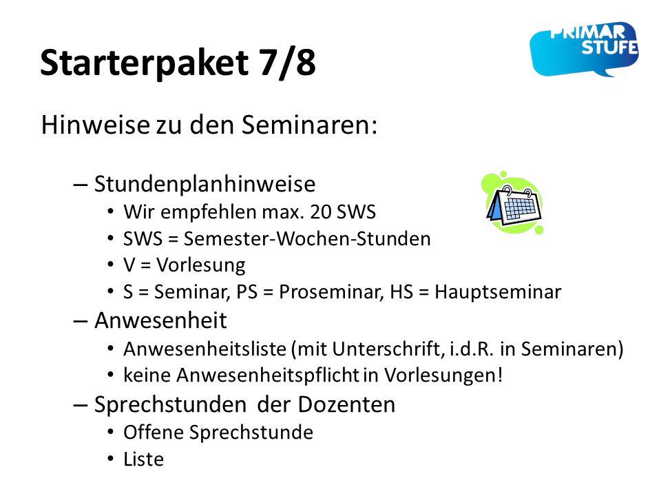 Starterpaket 7/8 Hinweise zu den Seminaren: Stundenplanhinweise