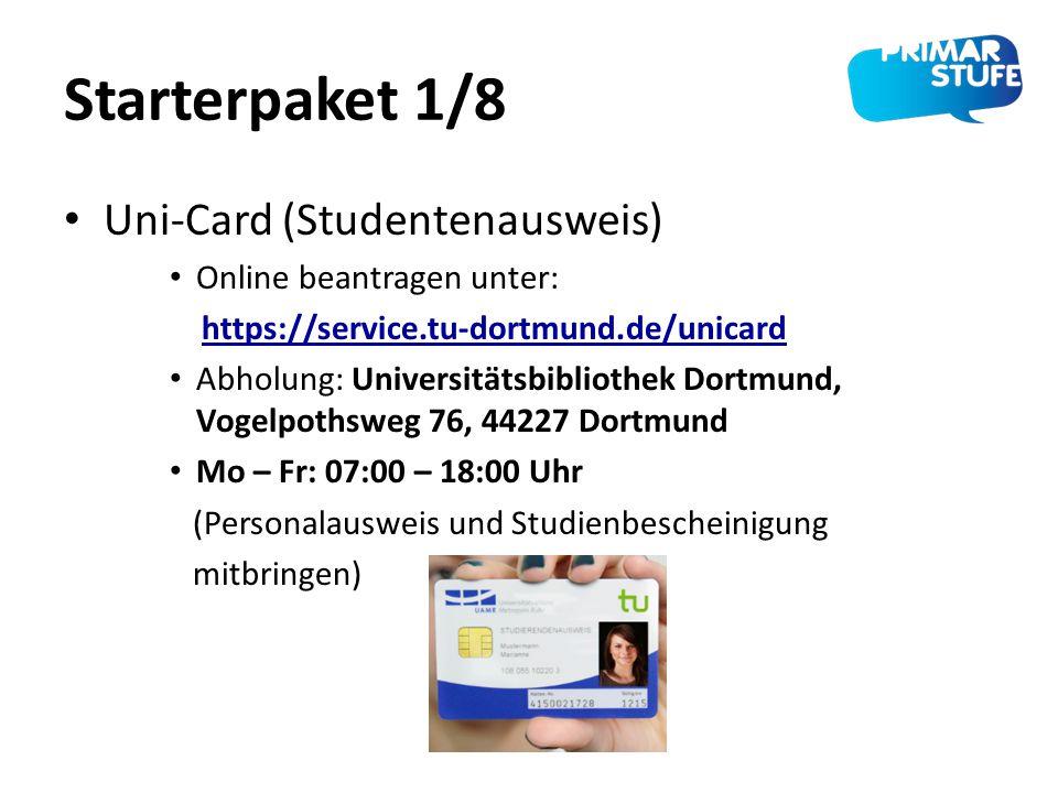 Starterpaket 1/8 Uni-Card (Studentenausweis) Online beantragen unter: