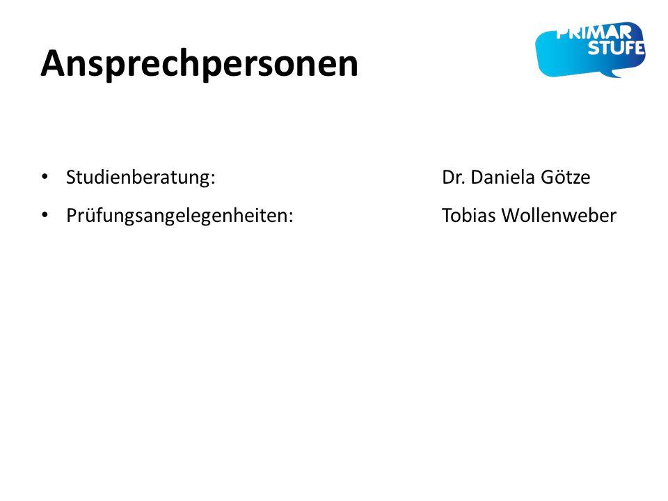 Ansprechpersonen Studienberatung: Dr. Daniela Götze